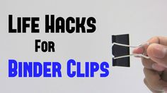 10 Life Hacks For Binder Clips You Should Need To Know
