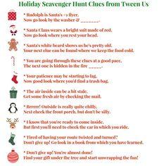 christmas scavenger hunt ideas | Scavenger Hunt Clues from Tween Us:                                                                                                                                                                                 More
