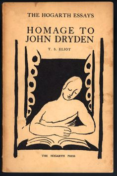 homage to john dryden, t.s. eliot, hogarth press