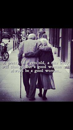 A Good Women Will Always Be A Good Wimen