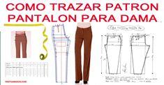 Como trazar patrón pantalón base para dama - Curso de costura Couture, Sewing Patterns, Pajama Pants, Pajamas, Base, Grande, Google, Jeans, Fashion