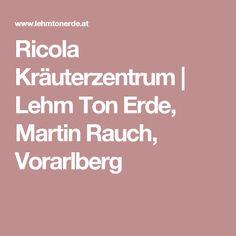 Ricola Kräuterzentrum | Lehm Ton Erde, Martin Rauch, Vorarlberg