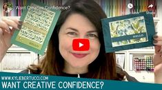VIDEO: Would you like more creative confidence? - Kylie Bertucci Just Give Up, Card Making Tutorials, Card Templates, I Card, Kylie, Cardmaking, Stampin Up, Confidence, Creative