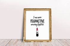 Makeup decor printable https://www.etsy.com/listing/527362771/makeup-decor-makeup-print-quotes-makeup