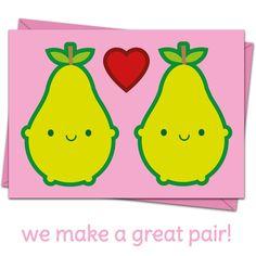 We Make A Great Pair Card