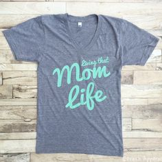 Living that Mom Life Grey Tee