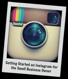 Getting Started on Instagram- a step-by-step for the Small Business Owner http://scalablesocialmedia.com/2012/12/instagram-business-how-to