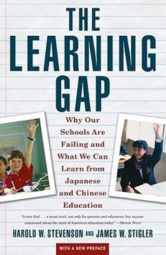 "The Learning Gap : Why Our Schools Are Failing and What We Can Learn from Japanese and Chinese Education, by Harold W. Stevenson. [372.973 Ste c1]  ""Not a cure-all, definitely not a magic potion or equation, but definitely as in-depth a look as can be condensed in a book about the differences, advantages and disadvantages of three educational systems, placing the US system through the biggest lens.""  ~Nancy"