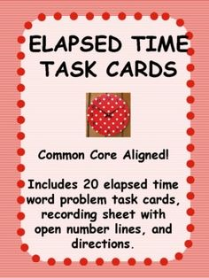 Elapsed Time Task Cards FREE Common Core - Kathryn Willis - TeachersPayTeachers.com