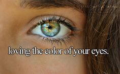 just girly things♥(I have green/hazel eyes they go really bright green in the sun and in bad lighting they look black.