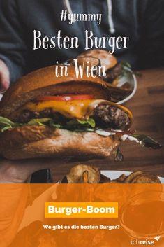 Das sind die besten Burger-Lokale in Wien - ichreise Restaurant Bar, Wiener Melange, Beste Burger, Good Burger, Vienna, Austria, Hamburger, Ethnic Recipes, Travelling