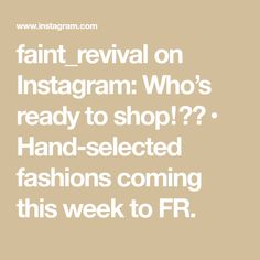 faint_revival on Instagram: Who's ready to shop⁉️ • Hand-selected fashions coming this week to FR. City Of Blinding Lights, Worship Leader, U2, Father, Hands, Shopping, Instagram, Fashion, Pai