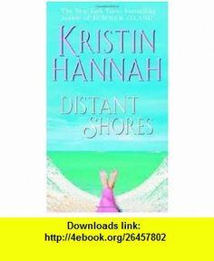 Distant Shores Publisher Ballantine ; ISBN 0-345-45071-X edition Kristin Hannah ,   ,  , ASIN: B004UYXA68 , tutorials , pdf , ebook , torrent , downloads , rapidshare , filesonic , hotfile , megaupload , fileserve