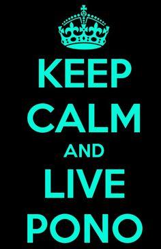 Live pono ♥