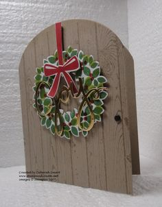 Wondrous Wreath Door  www.stampingwithlinda.com Check out my Stamp of the Month Kit Program Linda Bauwin – CARD-iologist  Helping you create cards from the heart.