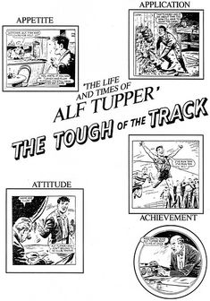 Alf Tupper, The Tough of the Track. A hero in my boyhood. Still a hero, today. Old Comics, Running Motivation, Classic Hollywood, My Hero, Childhood Memories, Nostalgia, The Past, Playing Cards, Track