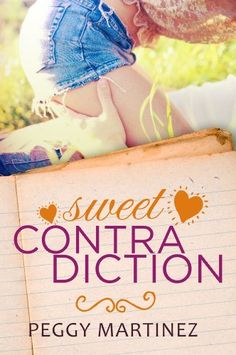 Sweet Contradiction (The Contradiction Series Book 1) by Peggy Martinez http://smile.amazon.com/dp/B00NGPZVWI/ref=cm_sw_r_pi_dp_nfQewb1GZZYDE