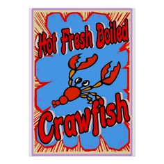 Hot Fresh Boiled Crawfish Sign Poster