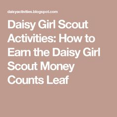 Daisy Girl Scout Activities: How to Earn the Daisy Girl Scout Money Counts Leaf