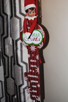 Elf On The Shelf -- A special key just for Santa! (Click on picture to see more great Elf On The Shelf ideas!)