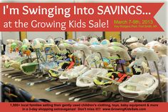 The Growing Kids Consignment Sale of Fort Smith, Arkansas!  Open to the public on Thurs-Sat, March 7-9th at the Kay Rodgers Park Expo Bldg from 10am-8pm daily!  FREE admission & parking!  www.GrowingKidsSale.com