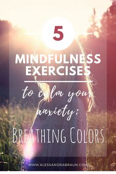 5 Mindfulness Exercises to Calm your Anxiety - Breathing Colors Guided Mindfulness Meditation, Benefits Of Mindfulness, What Is Mindfulness, Mindfulness Techniques, Mindfulness Exercises, Meditation Techniques, Mindfulness Quotes, Anxiety Thoughts, Anxiety Tips