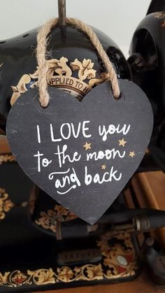 I LOVE YOU TO THE MOON AND BACK CHIC N SHABBY SMALL SLATE HEART PLAQUE via Bluelake Interiors. Click on the image to see more!