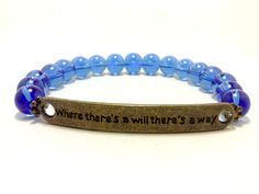 Where there's a will there's a way bracelet by ShamisesBlissful