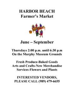 Fresh produce, baked goods, plants & flowers and much more at the Harbor Beach Farmers Market every Thursday afternoon through September.