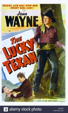 The Lucky Texan, Us Poster Art, Lloyd Whitlock, John Wayne, 1934 Stock Photo, Royalty Free Image: 72359387 - Alamy