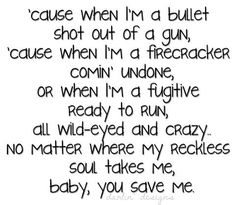 ".Lyrics to Kenny Chesney song ""Baby You Save Me"""