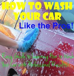 How to Wash Your Car Like the Pros!  There's a lot of ways to wash car.  Learn the best and fastest ways to get Professional results without damaging that expensive paint job!