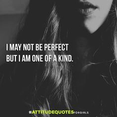 Never let someone change you. You are perfect just the way you are like this some attitude quotes on life. Attitude Thoughts, Attitude Quotes For Girls, Girl Attitude, Good Quotes For Girls, Attitude Qoutes, Sweet Girl Quotes, Girly Quotes, Pretty Quotes, Bio Quotes