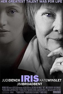 Iris (2001) starring Judi Dench as the celebrated British novelist Dame Iris Murdoch who died from Alzheimer's disease in 1999.