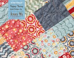 Topsy Turvy PDF Quilt Pattern, Layer Cake Lap & Baby Quilt Patterns, Beginning…