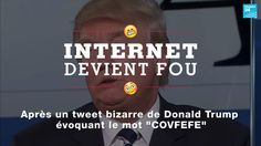 Internet devient fou après un tweet bizarre de Donald J. Trump inventant le mot #Covfefe