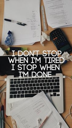 I don't stop when I'm tired // follow us @motivation2study for daily inspiration