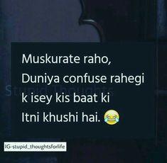 Aj tm se bt hui na ab mood bhtacha ho gya hy belawja hy kush ho mn Ego Quotes, Stupid Quotes, Jokes Quotes, Life Quotes, Memes, Urdu Quotes, Attitude Quotes, Best Friend Quotes Funny, Funny True Quotes