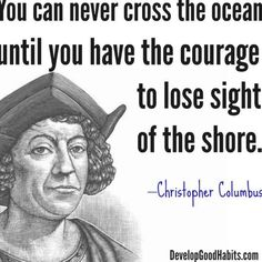 Historic Christopher Columbus Success quote Life Quotes Love, Dream Quotes, Time Quotes, Work Quotes, Success Quotes, Career Quotes, Leadership Quotes, Education Quotes, Famous Historical Quotes