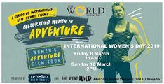 Friday 8 March Sunday 10 March FINAL This year's tour includes 12 short films. World Theatre, Adventure Film, 8th Of March, Ladies Day, Towers, Short Film, Film Festival, Children, Young Children