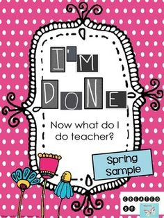 Spring Sample (Free) - Enrichment Activities for Early Finishers - I'm Done! The Thinking Spot