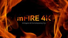 mFire4K - High-End Compositing Elements with Incredibly Low Price! www.motionvfx.com/B4290 #AdobePremiere #FCPX #VFX