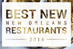 Best Restaurants in New Orleans - The Coolest Restaurants in Town - Thrillist New Orleans