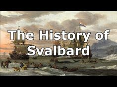 A Brief History of Svalbard, Norway - YouTube Svalbard Norway, No Mans Land, 1000 Years, Antarctica, Archipelago, Geography, History, Youtube, Travel
