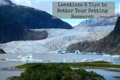 Location: 8 Tips to Better Your Setting Research #writing #fiction