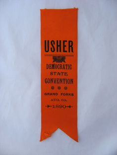 1890 State Democratic Convention Usher Ribbon Grand Forks