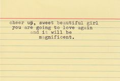cheer up, sweet beautiful girl