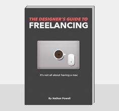 Nathan Powell's Designer's Guide to Freelancing eBook