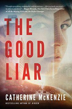 The Good Liar by [McKenzie, Catherine]