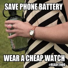 Festival Tip: Bring a cheap watch you don't care about breaking. You can check the time without killing your phone battery. #Ready2Roo #Bonnaroo
